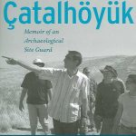 Das Leben in Çatalhöyük Vor 9000 Jahren